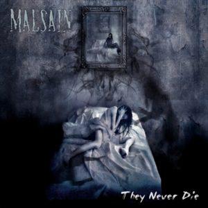 DARK ESSENCE RECORDS MALSAIN THEY NEVER DIE Releases Dark Essence Records