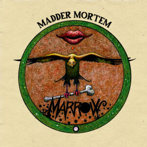 Madder Mortem album Marrow, released by Dark Essence Records on 21.09.2018
