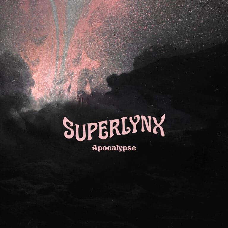 Superlynx - Apocalypse single
