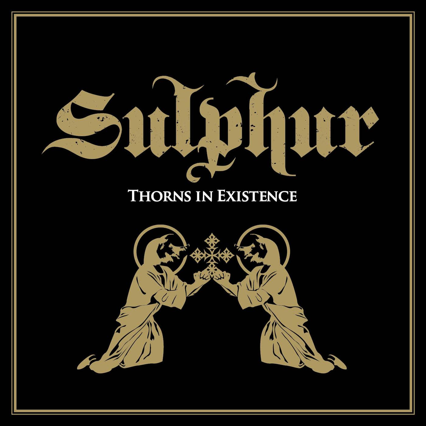 Sulphur thorns KAR053 Sulphur, Thorns In Existence Dark Essence Records