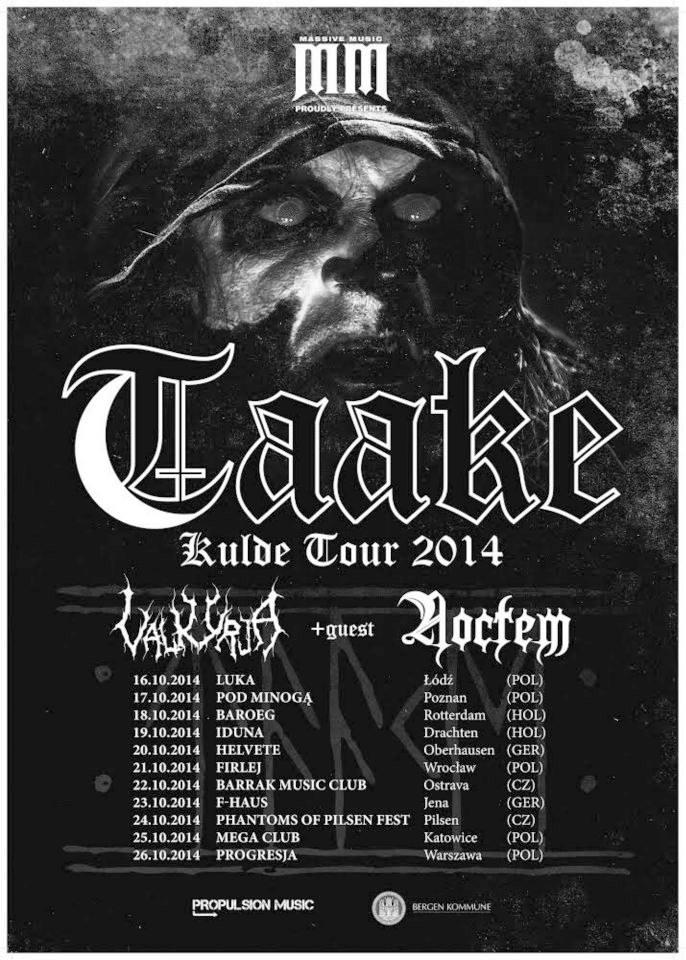 Taake Kulde Tour 2014 TAAKE ANNOUNCES OCTOBER TOUR DATES Dark Essence Records