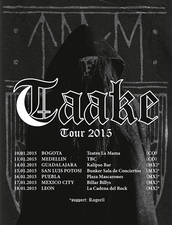 Taake Tour2015PR NORWEGIAN BLACK METALLERS TAAKE ANNOUNCE MEXICAN AND COLOMBIAN TOUR DATES Dark Essence Records