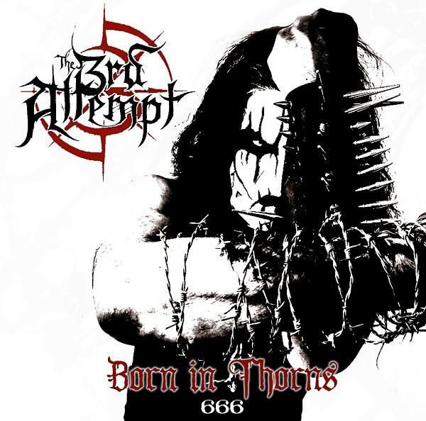DARK ESSENCE RECORDS_3rd Attempt_Born in Thorns