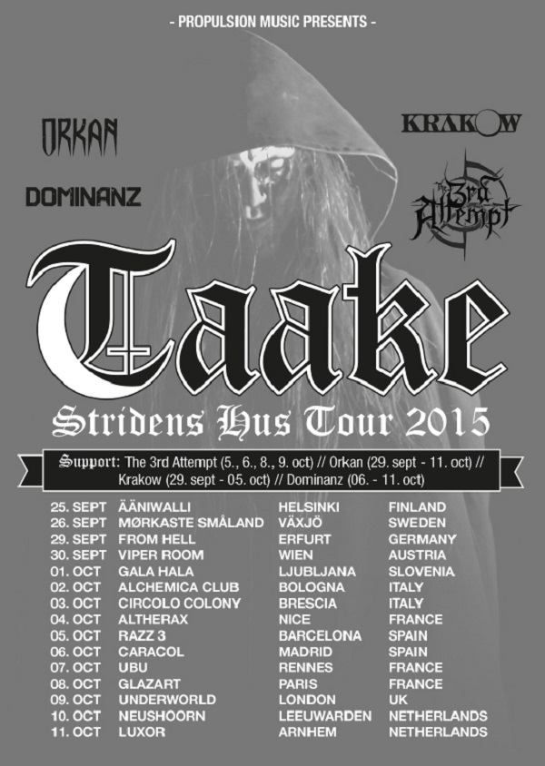 Taake Tour 2015PR NORWEGIAN BLACK METALLERS TAAKE ANNOUNCE AUTUMN TOUR DATES Dark Essence Records