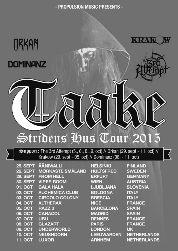 Taake Tour 2015PR1 NORWEGIAN BLACK METALLERS ORKAN DEBUT TRACK FEATURING TAAKE'S HOEST AND ANNOUNCE TOUR DATES Dark Essence Records
