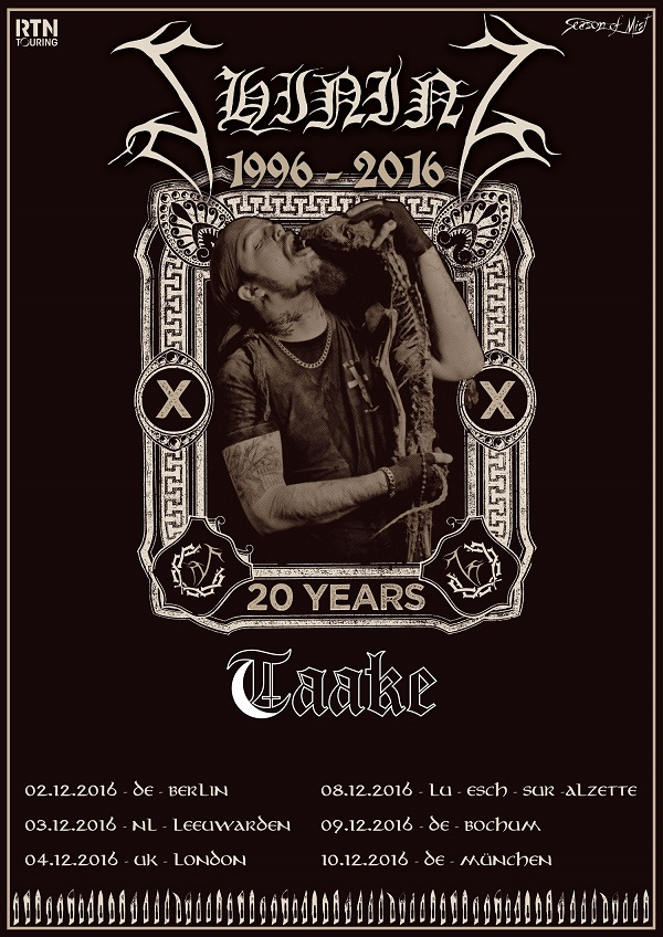 Shining Taake Tour PR SHINING TO HIT THE ROAD WITH TAAKE AS PART OF 20TH ANNIVERSARY YEAR EVENTS Dark Essence Records